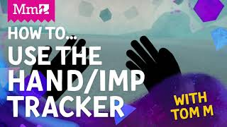 Dreams VR   H๐w To... Use the Hand/Imp tracker Gadget   #DreamsPS4
