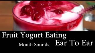Binaural Asmr Fruit Yogurt, Pudding Eating (ear To Ear) Mouth Sounds