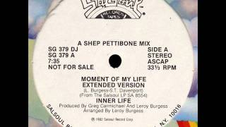 Inner Life - Moment Of My Life (Extended Version)