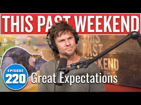 Great Expectations  This Past Weekend w Theo Von 220