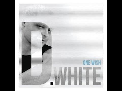 D White — Follow Me