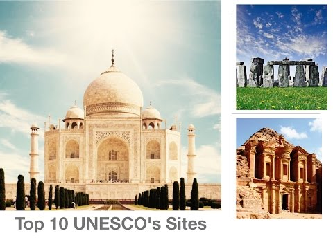 The World's most beautiful World Heritage Sites | List of Top 10 UNESCO sites ✔️