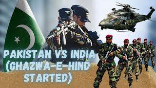 Alert! Breaking News Pakistan Vs India (Ghazwa-e-Hind Started)