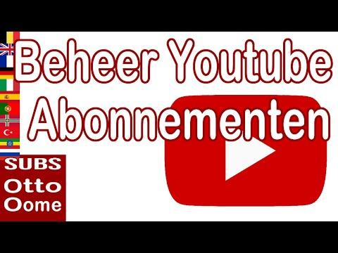 hoe kan je abonnementen beheren op youtube