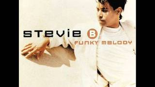 Stevie B-Ill be Loveing you all my life