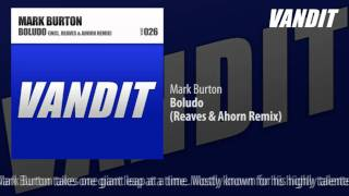 Mark Burton - Boludo (Reaves & Ahorn Remix)