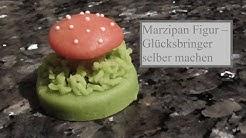 Pilz / Fliegenpilz  / Marzipan Figur – Glücksbringer selber machen