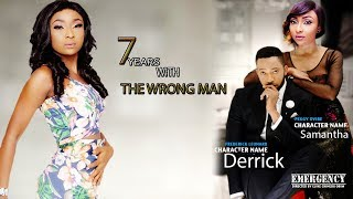 7 YEARS WITH THE WRONG MAN -- 2019 NEW NIGERIAN MOVIES  2019 NOLLYWOOD MOVIES l AFRICAN MOVIES 2019