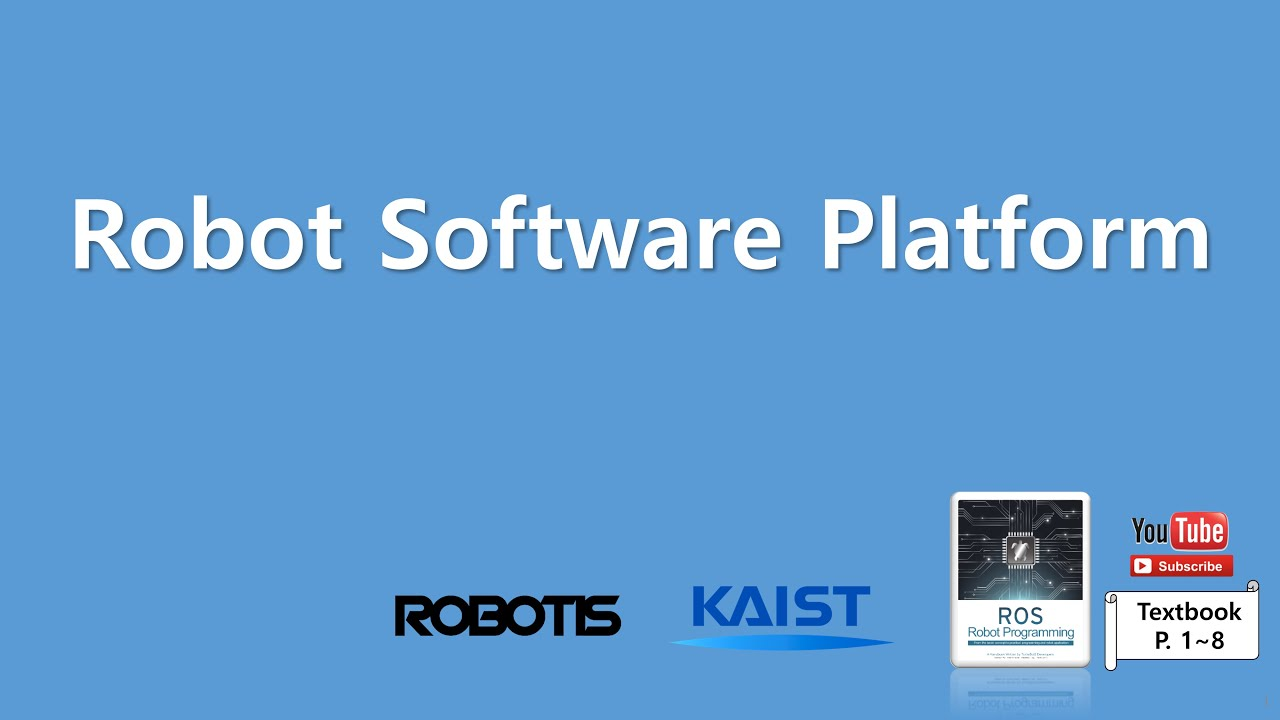 Chapter 01 Robot Software Platform by ROBOTIS OpenSourceTeam