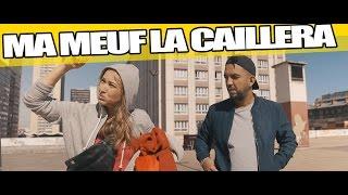 Ma Meuf La Caillera