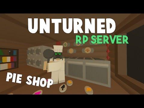 Unturned RP Server | Running A Pie Shop! (Bakery RP)