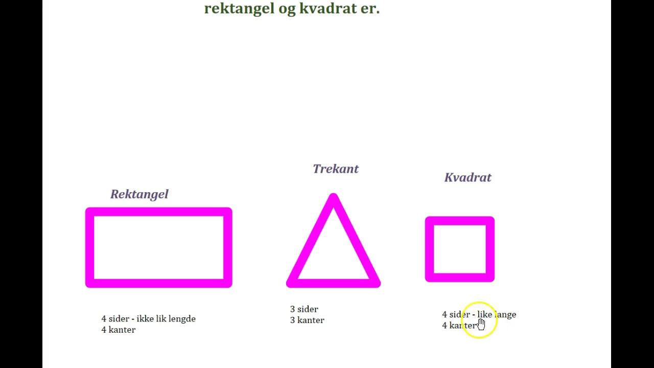 Rektangel, trekant & kvadrat!