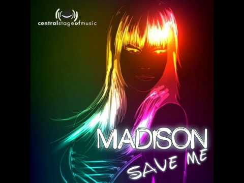 Madison - Save Me (Ti-Mo Remix)