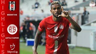 Besiktas 1 - 2 antalyaspor highlights & goals 6/13/20