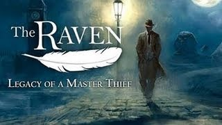 The Raven: Legacy of a Master Thief Gameplay (PC HD)