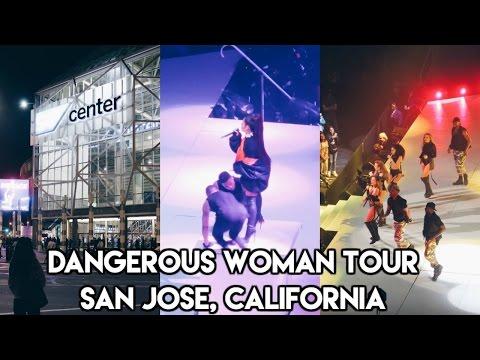 DANGEROUS WOMAN TOUR 2017! SAN JOSE, CA