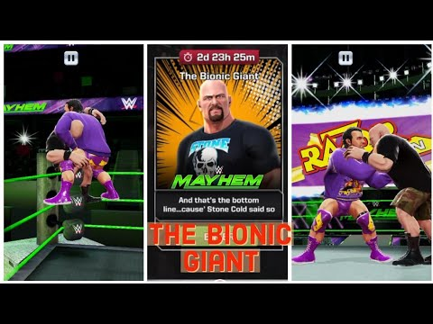 WWE Mayhem ~ The Bionic Giant | Stone Cold Steve Austin | 3:16