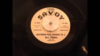 Bill Thomas and The Fendells -- Southern Fried Chicken (Pt. 1) -- Savoy 1628 (1966)