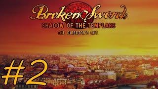 Broken Sword: Shadow of the Templars – Director's Cut Walkthrough part 2