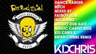 Mighty Dub Katz - Magic Carpet Ride - Kid Chris & Brian Cribbs Remix (a rintintin)