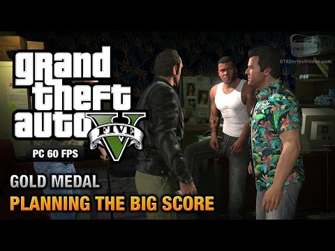 GTA 5 PC - Mission #76 - Planning the Big Score (Obvious) [Gold Medal Guide - 1080p 60fps]
