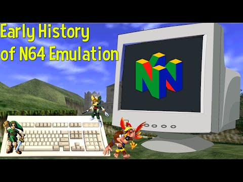 🎮 The Early History of N64 Emulation 🎮 : emulation
