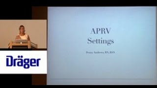 APRV Settings and Clinical Application, Penny Andrews