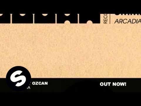Ummet Ozcan - Arcadia (Original Mix)