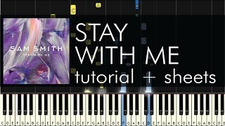 stay with me piano tutorial how to play sam smith sheets