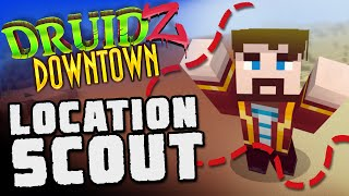 Minecraft Druidz Downtown #22 - Location Scout