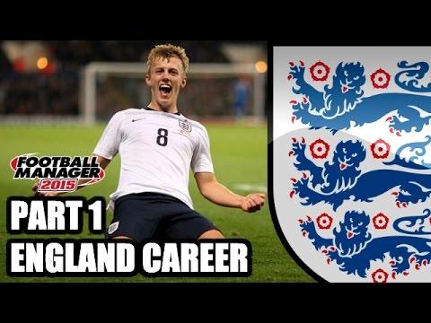 Football Manager 2015   England   Part 1   WORLD'S TOUGHEST JOB!