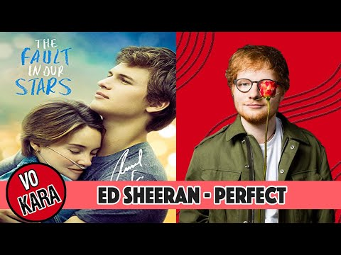 """ed-sheeran---perfect-on-""""the-fault-in-our-stars""""---vokara-version"""