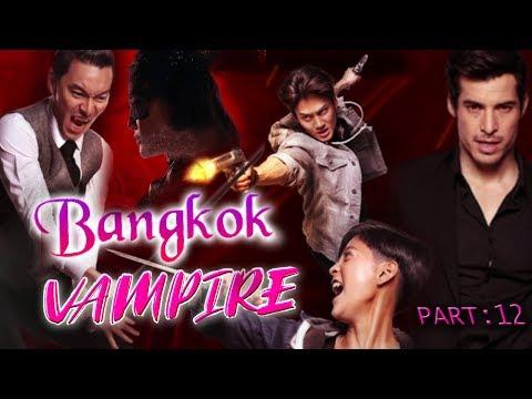 BANGKOK VAMPIRE 12(2020) Hollywood Movies In Hindi Dubbed Full Action HD   Horror Movies Hindi EP.12