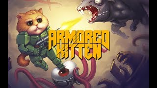 Armored Kitten iOS/Android Release Trailer