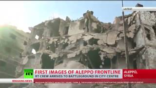 1st images of Aleppo frontline  RT crew reports from war torn Old City (EXCLUSIVE)