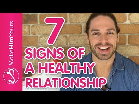 Thumbnail: How To Keep A Guy - 7 Signs Of A Healthy Relationship