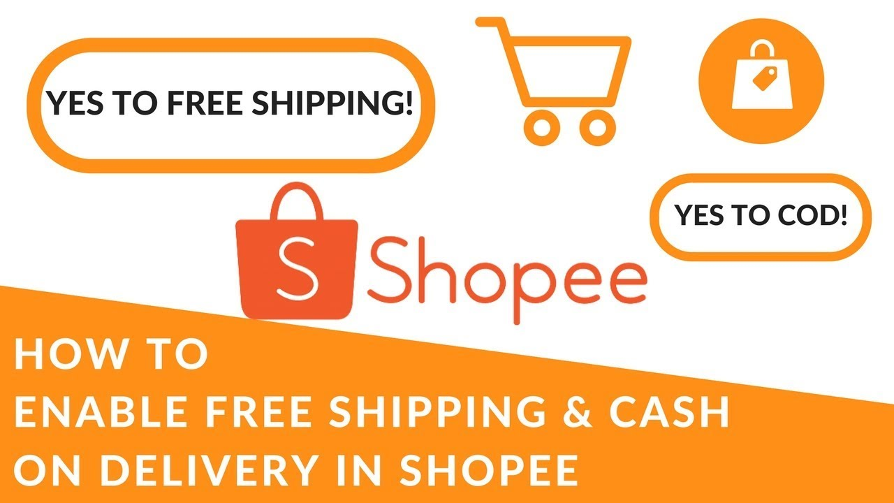 a7ced0bbf2a Shopee 101 Part  4  How to Apply for FREE SHIPPING   COD on your Shopee  Shop