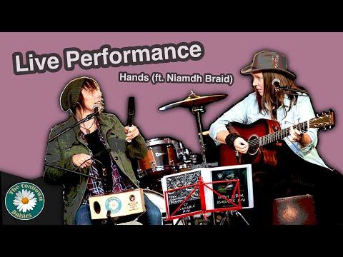 Live Performance | Hands (ft. Niamdh Braid)
