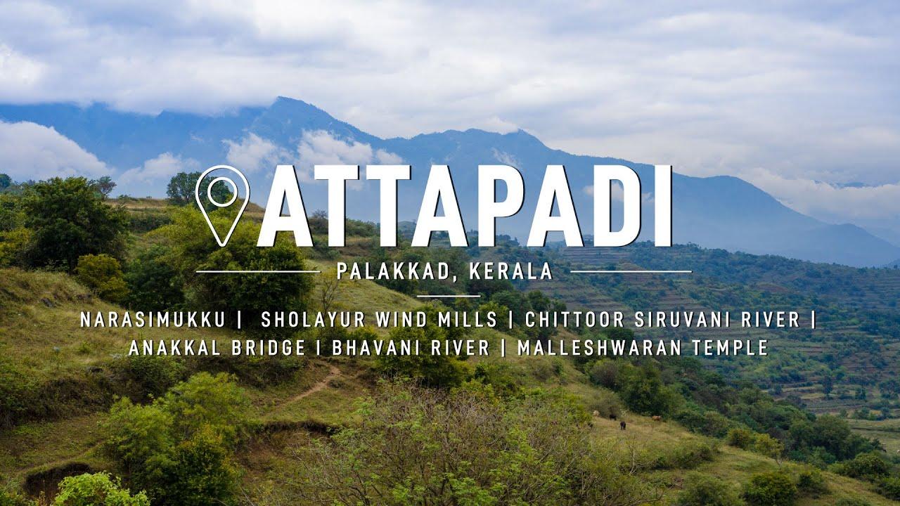 Download Attapadi   Palakkad   Kerala   Malayalam Vlog