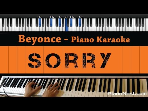 Beyonce - Sorry - Piano Karaoke / Sing Along / Cover with Lyrics