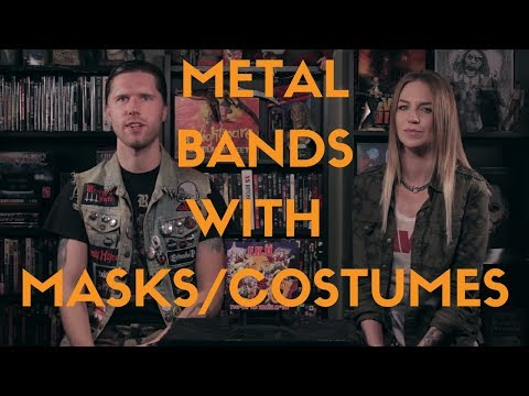 Metal Bands With Masks / Costumes