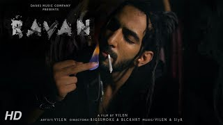 VILEN | RAVAN (Official Video) Full Song | 2018