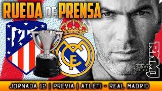 Atlético de Madrid - Real Madrid Rueda de prensa de Zidane (17/11/2017) | PREVIA LIGA JORNADA 12