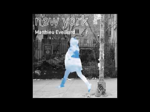 Matthieu Eveillard - Notre Musique