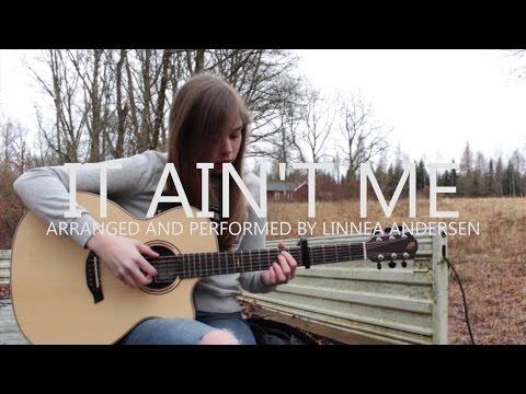 It Ain't Me - Kygo ft. Selena Gomez - Linnea Andersen[Fingerstyle Guitar]