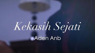 Aden Anb - Kekasih Sejati
