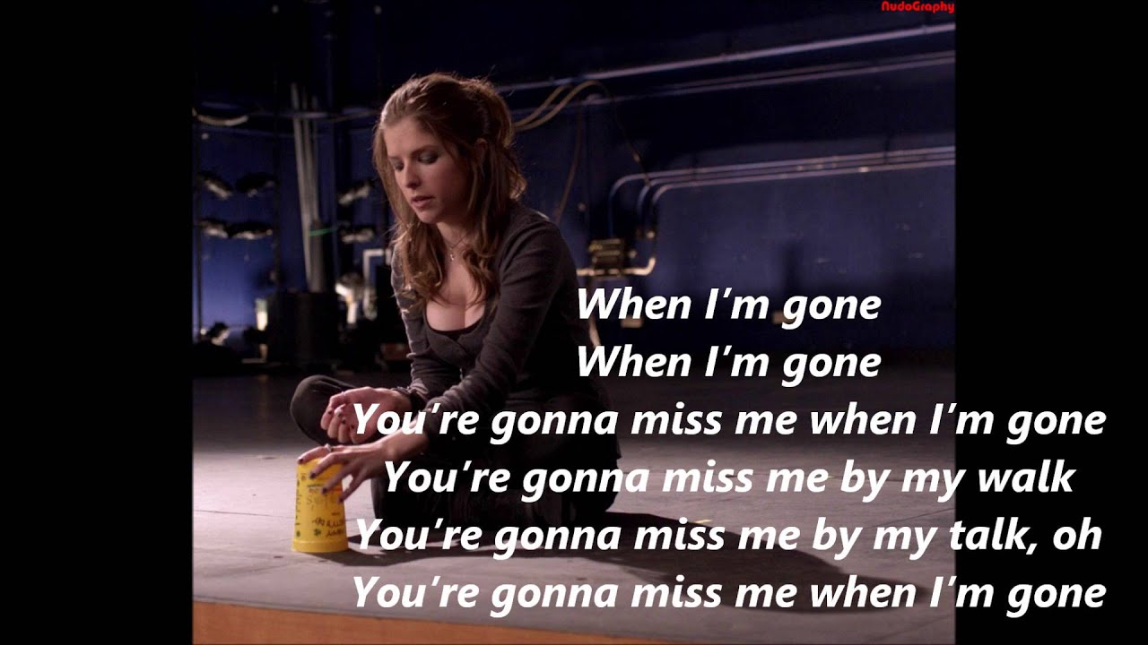 Misc Soundtrack - Pitch Perfect - Cups - When Im Gone (Chords)