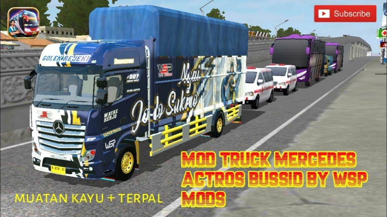 Download Mod Bussid Mod Truck Mercedes Actros Muatan Kayu Pake