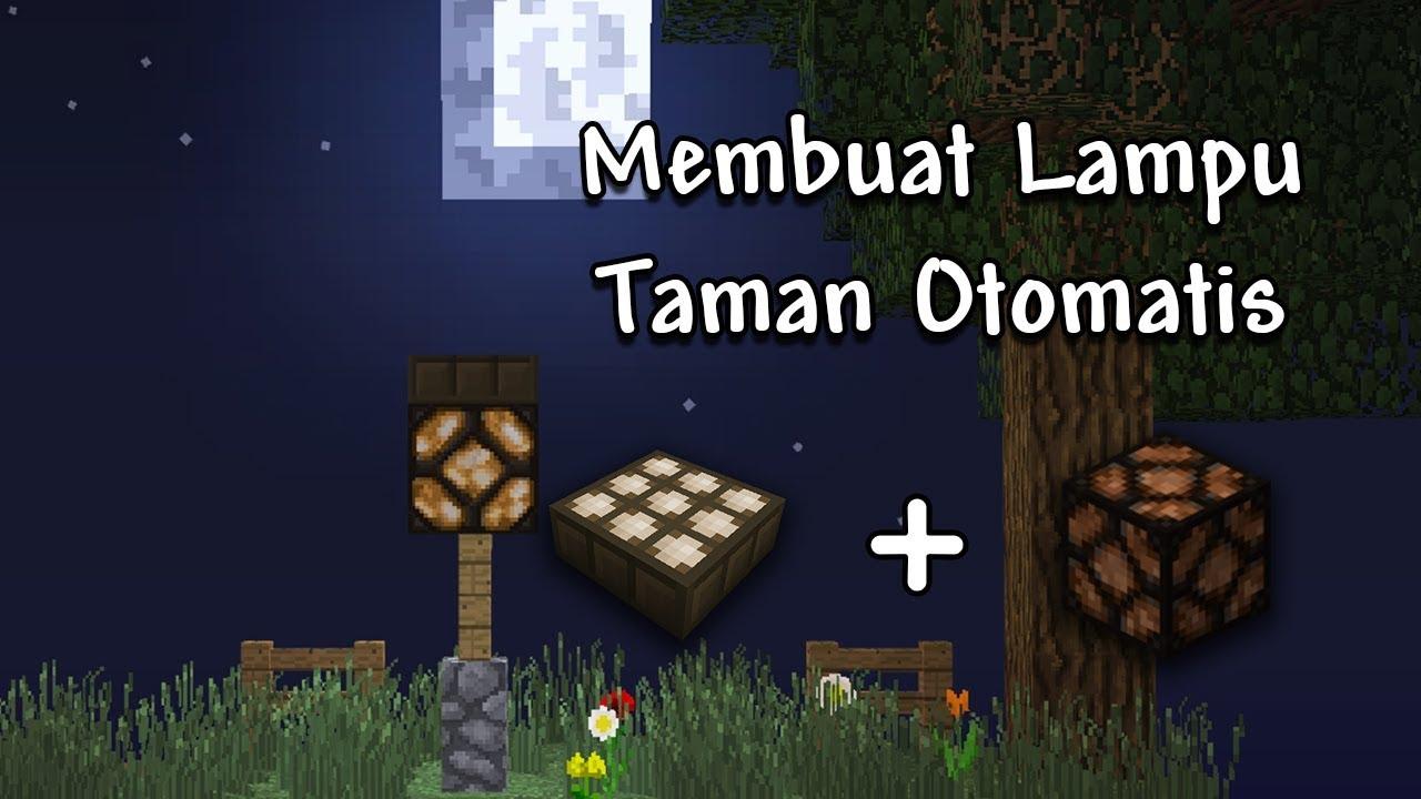 Cara Membuat Lampu Taman Dengan Daylight Sensor Minecraft Indonesia Youtube
