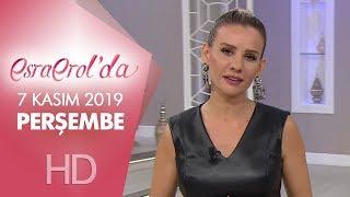 Esra Erol'da 7 Kasım 2019 | Perşembe